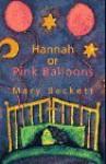 Hannah or Pink Balloons - Mary Beckett