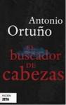 El Buscador de cabezas - Antonio Ortuño