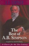 The Best of A. B. Simpson - Albert Benjamin Simpson, Keith M. Bailey