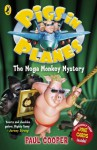 Pigs in Planes: The Mega Monkey Mystery: The Mega Monkey Mystery - Paul Cooper