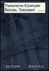 Twentieth Century Social Thought - Raymond Paul Cuzzort, R.P. Cuzzort, Robert P. Cuzzort