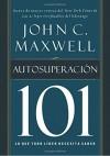 Autosuperación 101: Lo que todo líder necesita saber (101 (Thomas Nelson)) (Spanish Edition) - John C. Maxwell