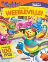Storytime Stickers: WEEBLES: Welcome to Weebleville! - Liane B. Onish, Thompson Brothers, Thomas LaPadula, Tom La Padula