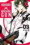 Aoharu X Machinegun, Vol. 3 - Naoe