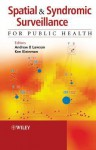 Spatial and Syndromic Surveillance for Public Health - Lawson