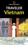 National Geographic Traveler: Vietnam - James Sullivan, Jim Sullivan, Kris LeBoutillier