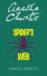 Spider's Web: A Stage Play - Agatha Christie