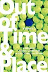 Out of Time & Place: An Anthology of Plays by Members of the Women's Project Playwrights Lab, Volume 2 - Alexis Clements, Christine Evans