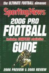 2006 Pro Football Guide The Ultimate Football Almanac 2006 Preview and 2005 Review - Sporting News Magazine