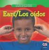 Ears/Los Oidos - Cynthia Fitterer Klingel, Robert B. Noyed, Cecilia Minden-Cupp