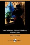 The Pleasant Street Partnership (Illustrated Edition) (Dodo Press) - Mary F. Leonard, Frank T. Merrill