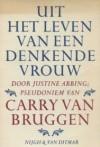 Uit het leven van een denkende vrouw - Carry van Bruggen