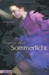 Sommerlicht-Serie, Band 1: Gegen das Sommerlicht - Melissa Marr