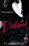 Destined (Audio) - P.C. Cast, Kristin Cast, Caitlin Davies