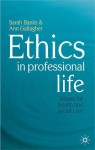 Ethics in Professional Life - Sarah Banks, Ann Gallagher