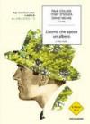 L'uomo che sposò un albero - Various, Elena Orlandi, Francesca Maioli