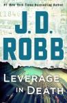 Leverage in Death - J.D. Robb