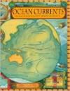Ocean Currents: Teacher's Guide - Catharine Halverson, Kevin Beals, Craig Strang, Catharine Halverson