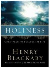 Holiness: God's Plan for Fullness of Life - Henry T. Blackaby