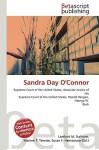 Sandra Day O'Connor - Lambert M. Surhone, Susan F. Marseken
