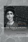 """""""Terentia, Tullia and Publilia"""" - Susan Treggiari"""
