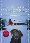 Greg Kincaid: A Dog Named Christmas (Hardcover); 2008 Edition - Greg Kincaid