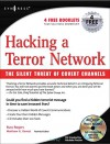 Hacking a Terror Network: The Silent Threat of Covert Channels - John Henry