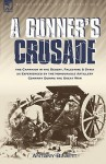 A Gunner's Crusade: The Campaign in the Desert, Palestine & Syria as Experienced by the Honourable Artillery Company During the Great War - Antony Bluett