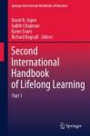 Second International Handbook of Lifelong Learning: 26 (Springer International Handbooks of Education) - David N. Aspin, Judith D. Chapman, Karen Evans, Richard Bagnall