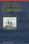Concepts and Case Analysis in the Law of Contracts (University Textbook Series) - Marvin A. Chirelstein