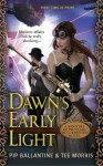 Dawn's Early Light - Pip Ballantine, Tee Morris