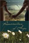 Resurrection of Hope - Tamera Lynn Kraft