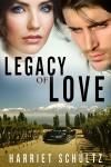 LEGACY OF LOVE - Harriet Schultz