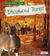 Explore the Deciduous Forest - Linda Tagliaferro