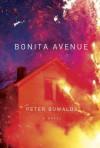 Bonita Avenue: A Novel - Peter Buwalda
