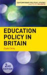 Education Policy in Britain - Clyde Chitty