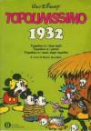 Topolinissimo 1932 - Walt Disney Company, Floyd Gottfredson, Al Taliaferro, Mario Gentilini