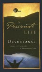 A Passionate Life Devotional: God's Invitation to a Meaningful Life - Mike Breen, Walt Kallestad