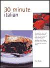 30 Minute Cooking: Italian - Fran Warde, David Loftus