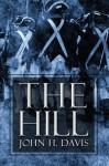 The Hill - John H. Davis