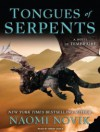 Tongues of Serpents (Temeraire) - Simon Vance, Naomi Novik