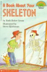 A Book about Your Skeleton - Ruth Belov Gross