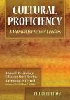 Cultural Proficiency: A Manual for School Leaders - Randall B. Lindsey, Kikanza J. Nuri Robins, Raymond D. Terrell