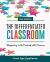 The Differentiated Classroom: Responding to the Needs of All Learners, 2nd Edition - Carol Ann Tomlinson