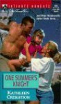 One Summer's Knight (The Sisters Waskowitz, #3) - Kathleen Creighton