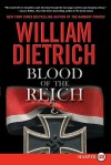 Blood of the Reich - William Dietrich