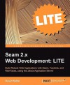 Seam 2 Web Development Lite: Testing, Data Persistence and Security - David Salter