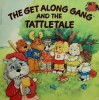 The Get Along Gang And The Tattletale - Sonia Black, Kathy Allert