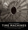 Time Machines: Accelerating Back to the Big Bang - Stanley Greenberg, David C. Cassidy