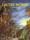 L'autre monde, tome 1 : Le Pays roux - Rodolphe, Florence Magnin